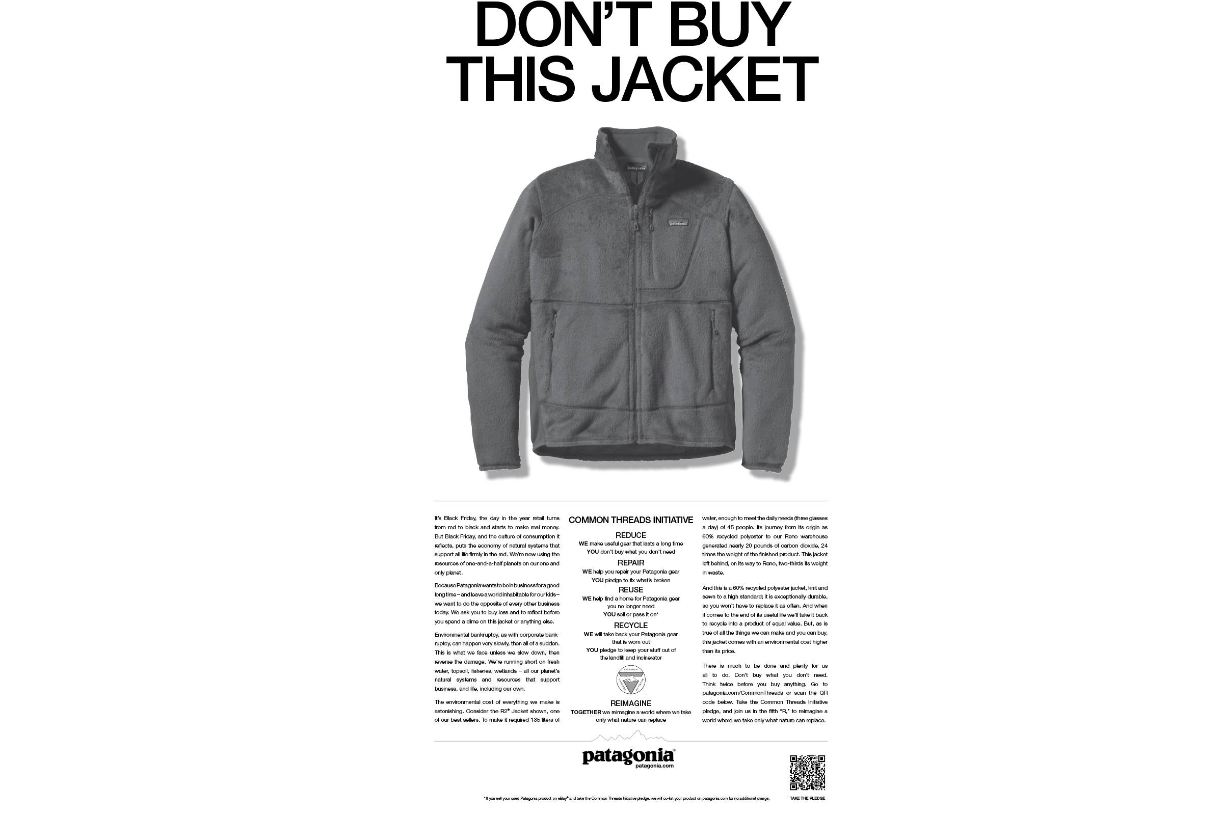 "Patagonia's ""Don't Buy This Jacket"" ad promoting the Common Threads initiative in the Friday, November, 25, 2011 edition of The New York Times"