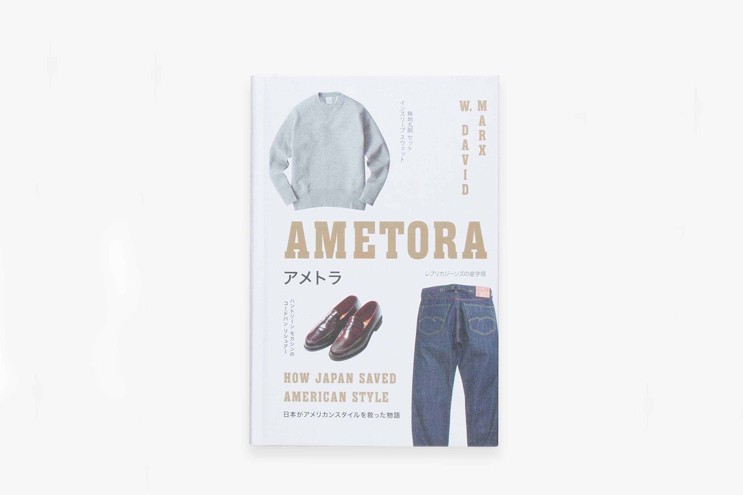 Ametora: How Japan Saved American Style (Basic Books 2015)