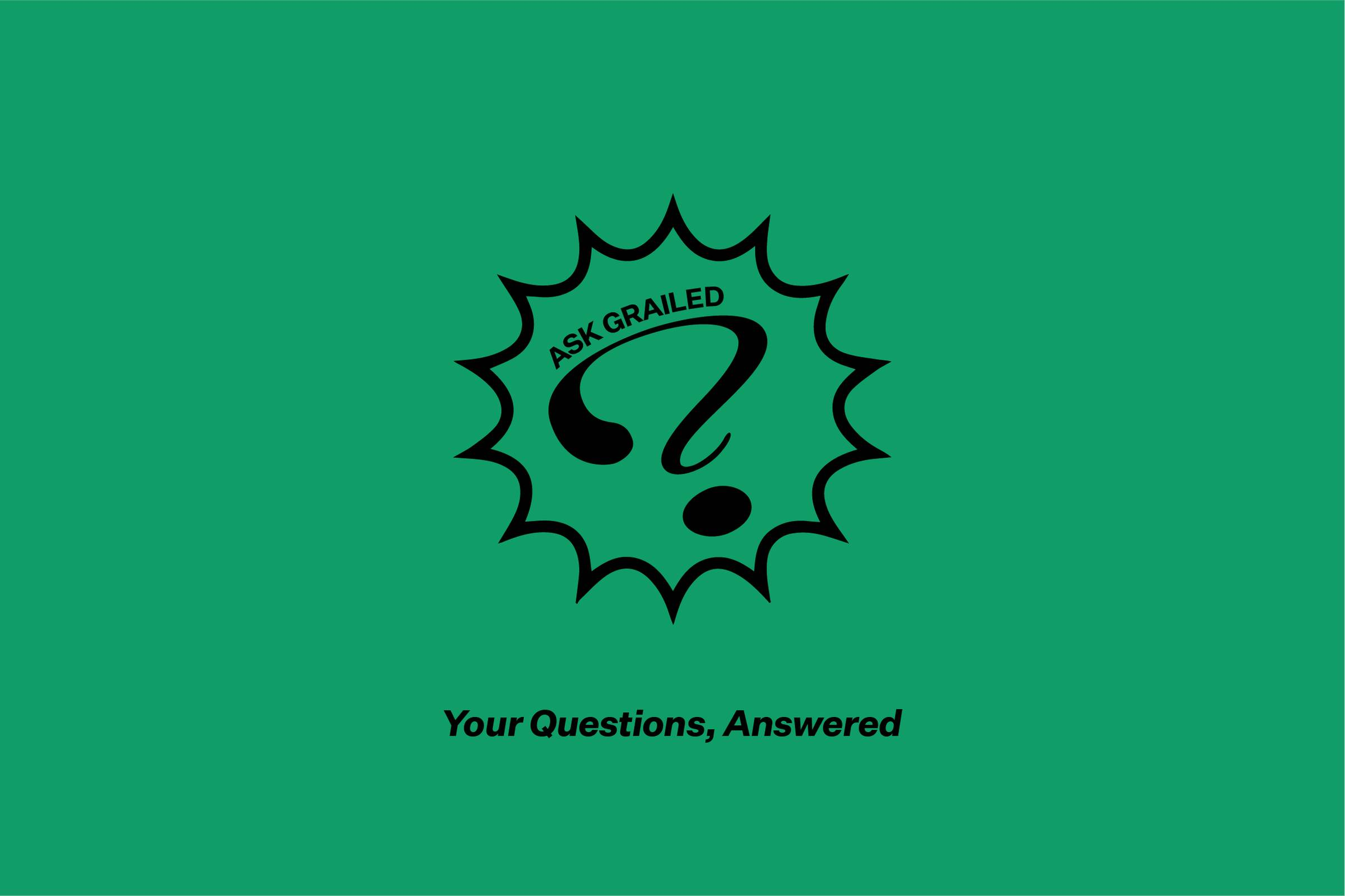 Ask Grailed (The Answers): August 21, 2019